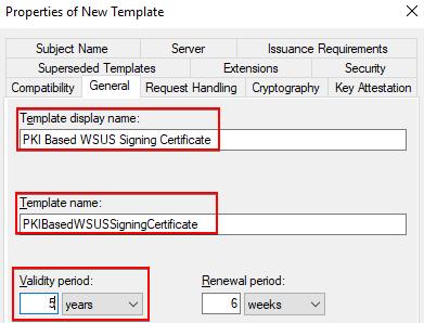 PKI Based WSUS Signing Certificate General Tab